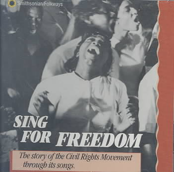 STORY OF CIVIL RIGHTS MOVEMENT BY SING FOR FREEDOM (CD)